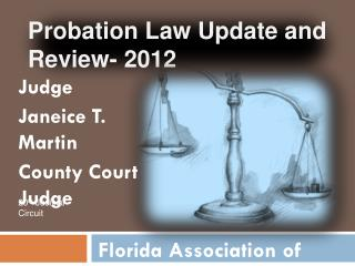 Probation Law Update and Review- 2012