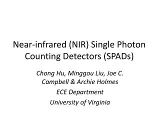 Near-infrared (NIR) Single Photon Counting Detectors (SPADs)