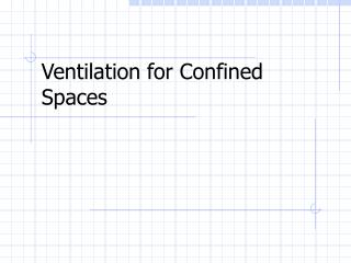 Ventilation for Confined Spaces