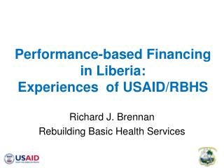 Performance-based Financing in Liberia:  Experiences  of USAID/RBHS