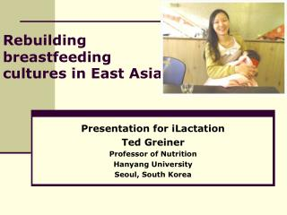 Rebuilding  breastfeeding cultures in East Asia