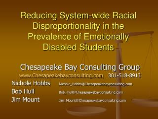 Reducing System-wide Racial Disproportionality in the  Prevalence of Emotionally Disabled Students