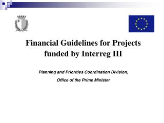 Financial Guidelines for Projects  funded by Interreg III