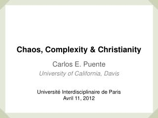 Chaos, Complexity & Christianity