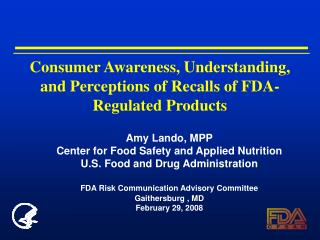 Consumer Awareness, Understanding, and Perceptions of Recalls of FDA-Regulated Products