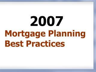 Mortgage Planning Best Practices