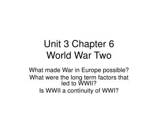 Unit 3 Chapter 6 World War Two