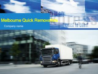 Melbourne Quick removals