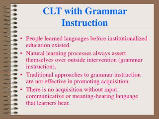 CLT with Grammar Instruction