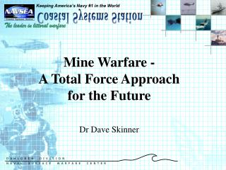 Mine Warfare - A Total Force Approach for the Future