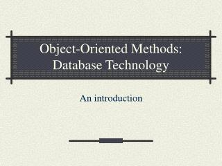Object-Oriented Methods: Database Technology
