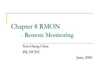 Chapter 8 RMON - Remote Monitoring