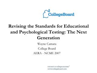 Revising the Standards for Educational and Psychological Testing: The Next Generation