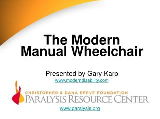 The Modern Manual Wheelchair