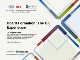 Board Formation: The UK Experience