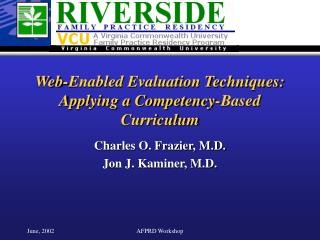 Web-Enabled Evaluation Techniques: Applying a Competency-Based Curriculum