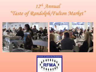 "12 th  Annual  "" Taste of Randolph/Fulton Market"""