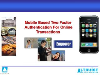 Mobile Based Two Factor  Authentication For Online Transactions