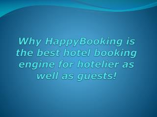 HappyBooking best hotel booking engine for hotelier as well