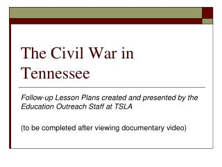 The Civil War in Tennessee