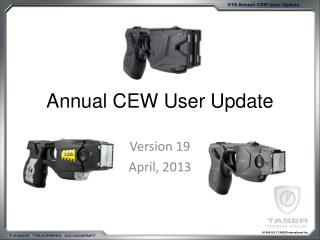 Annual CEW User Update
