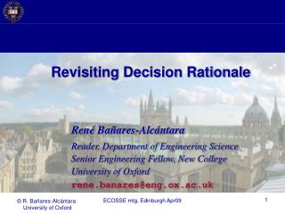 Revisiting Decision Rationale