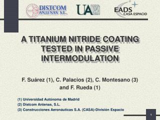 A TITANIUM NITRIDE COATING  TESTED IN PASSIVE INTERMODULATION