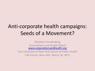Anti-corporate health campaigns: Seeds of a Movement?
