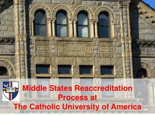 Middle States Reaccreditation Process at The Catholic University of America