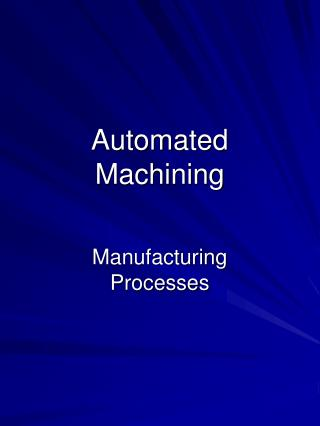Automated Machining