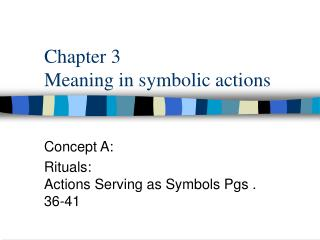 Chapter 3 Meaning in symbolic actions