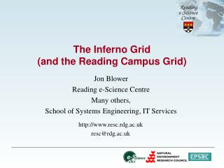 The Inferno Grid (and the Reading Campus Grid)