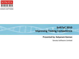 SoftTeC 2010 Improving Testing Competence