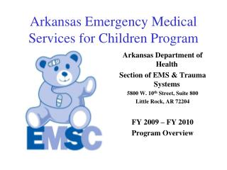 Arkansas Emergency Medical Services for Children Program
