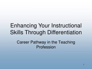 Career Pathway in the Teaching Profession