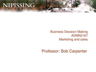 Business Decision Making ADMN2167 Marketing and sales