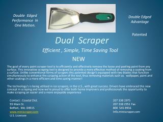 Dual Scraper