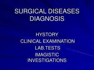 SURGICAL DISEASES DIAGNOSIS