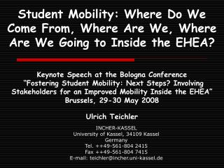 Student Mobility: Where Do We Come From, Where Are We, Where Are We Going to Inside the EHEA?