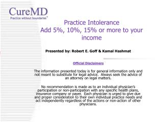 Practice Intolerance  Add 5%, 10%, 15% or more to your income