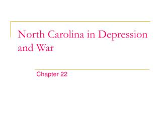 North Carolina in Depression and War