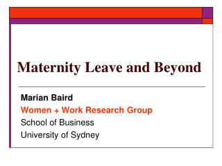 Maternity Leave and Beyond