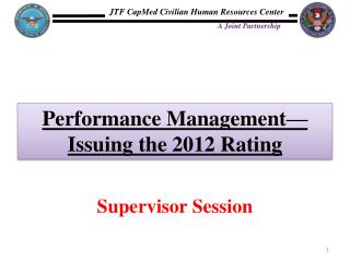 Performance Management—Issuing the 2012 Rating