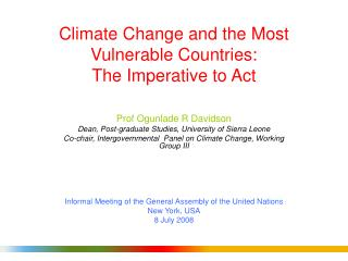 Climate Change and the Most Vulnerable Countries:  The Imperative to Act