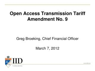 Open Access Transmission Tariff Amendment No. 9