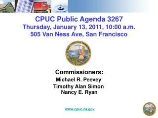 CPUC Public Agenda 3267 Thursday, January 13, 2011, 10:00 a.m. 505 Van Ness Ave, San Francisco