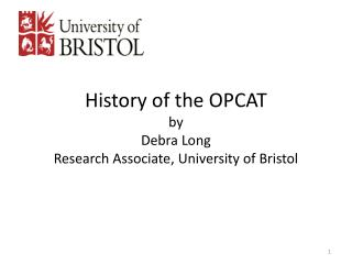 History of the OPCAT by Debra Long Research Associate, University of Bristol