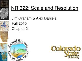 NR 322: Scale and Resolution