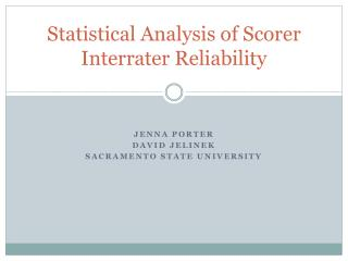 Statistical Analysis of Scorer Interrater Reliability