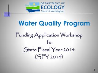 Funding Application Workshop   for State Fiscal Year 2014  (SFY 2014)